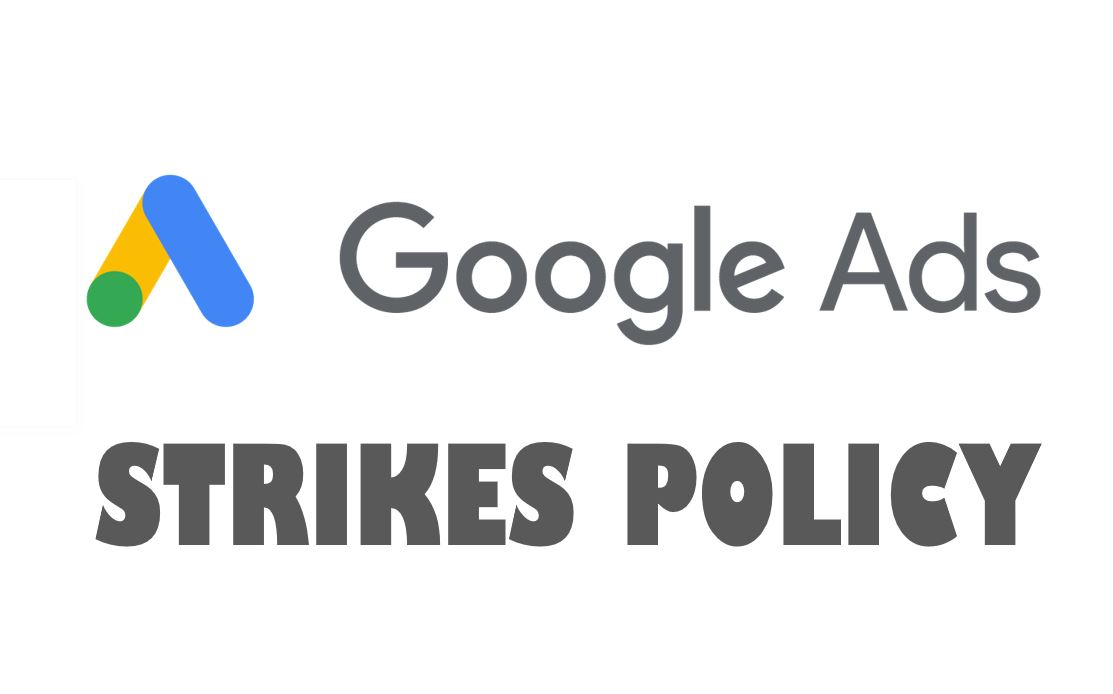 What To Do When Google Ads Gives You A Strike