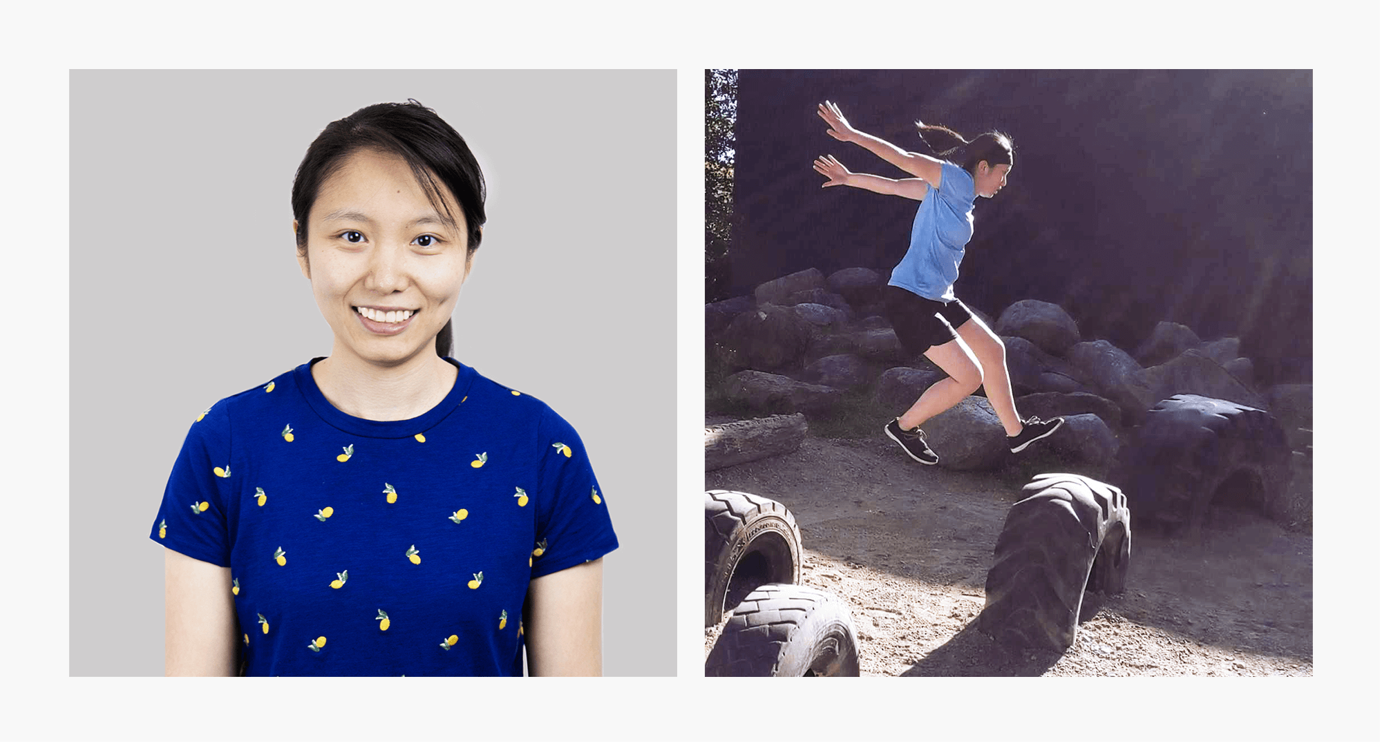( Left ) Christie is a UX/UI Designer, an experience-maker of digital products. ( Right ) Outside of work, you may catch a glimpse of Christie jumping from the walls to another as she is a Parkour extraordinaire!