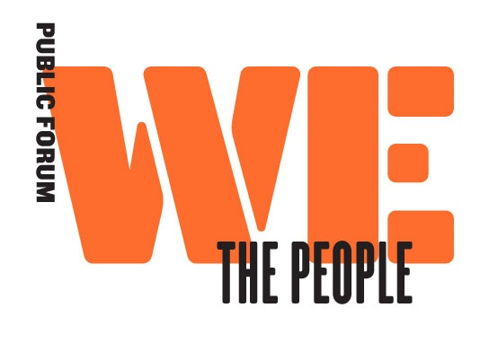 Public Forum: We the People