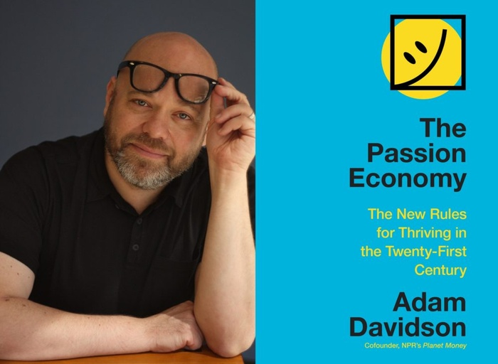 "Adam Davidson on ""The Passion Economy"""