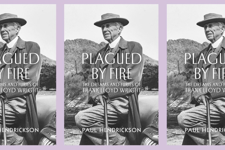 Book Talk: Plagued by Fire: The Dreams and Furies of Frank Lloyd Wright