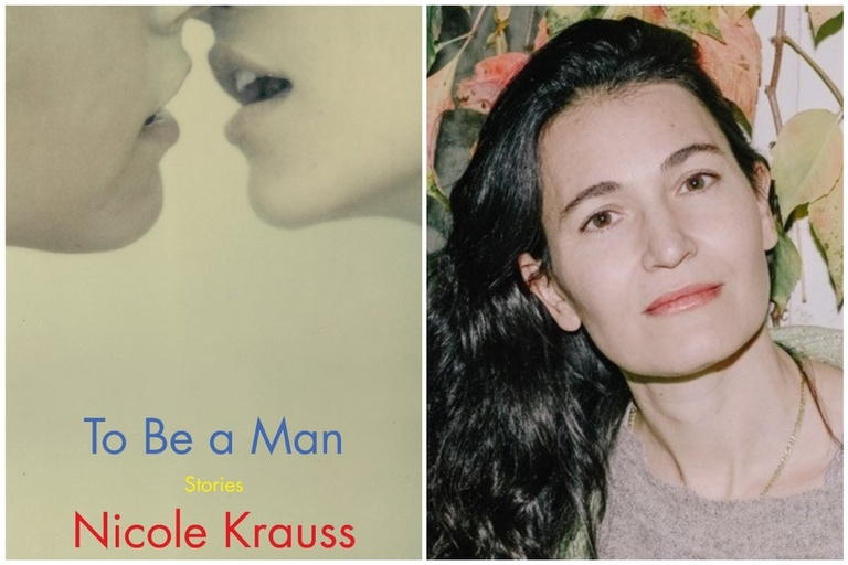 NYPL Live: To Be a Man: Nicole Krauss with Judith Thurman