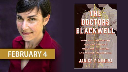 "Janice P. Nimura on ""The Doctors Blackwell"""