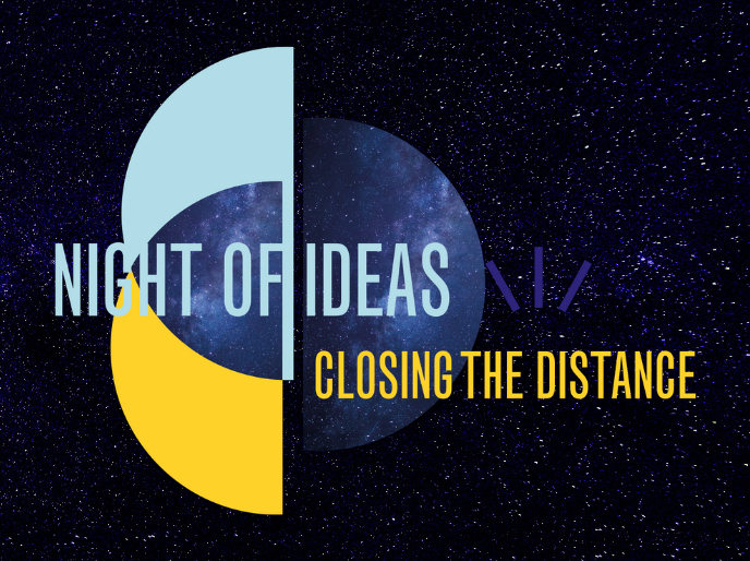 Night of Ideas: Closing the Distance