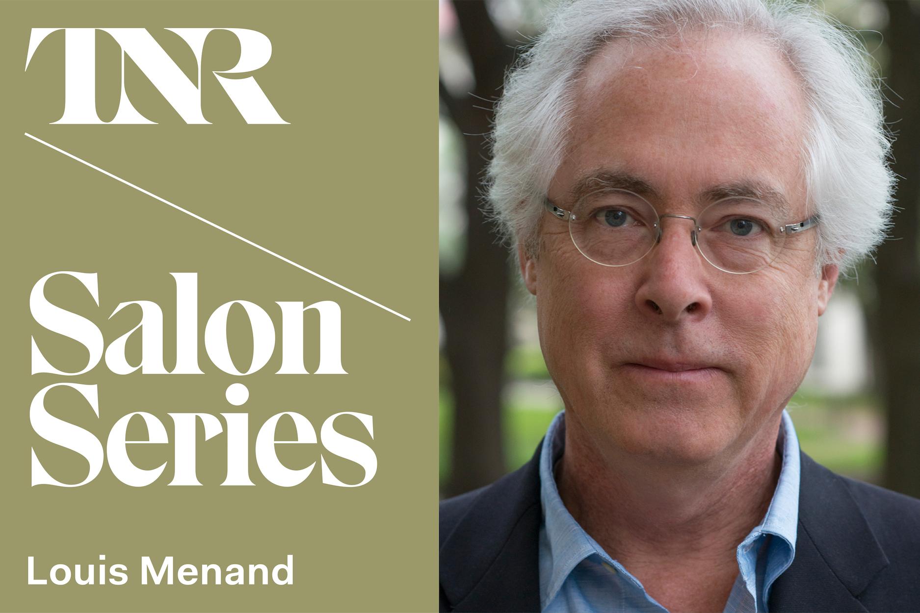 TNR Salon Series With Louis Menand