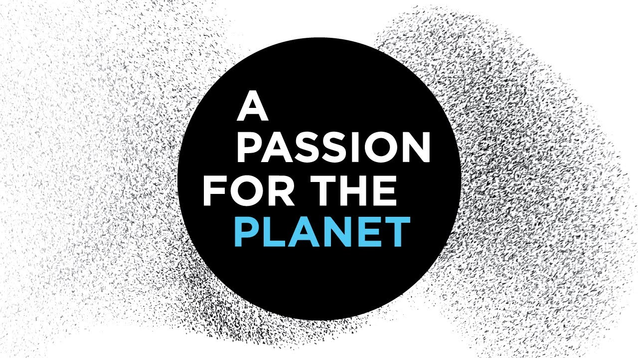 A Passion for the Planet: Art and Science in Concert