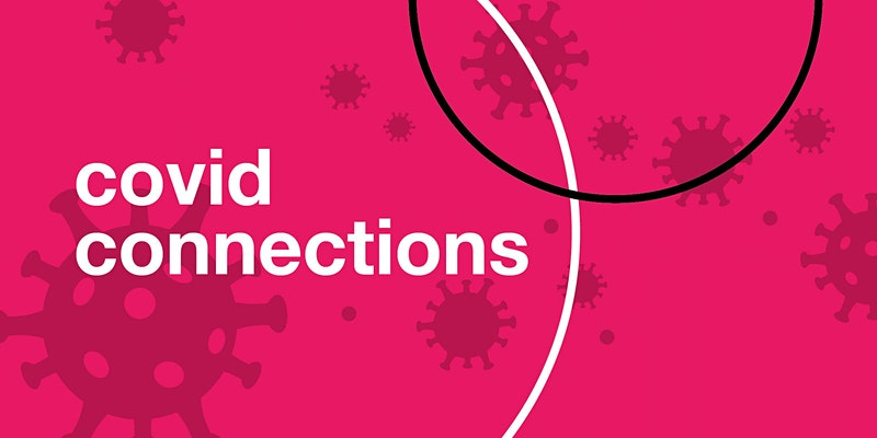 COVID Connections: Shedding Light on the Invisible