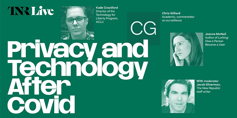 TNR Live: Privacy and Technology After COVID