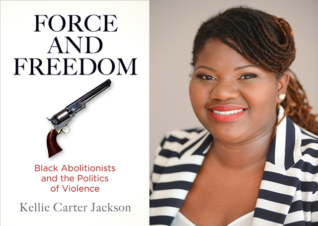 Virtual Book Talk: Force and Freedom: Black Abolitionists and the Politics of Violence