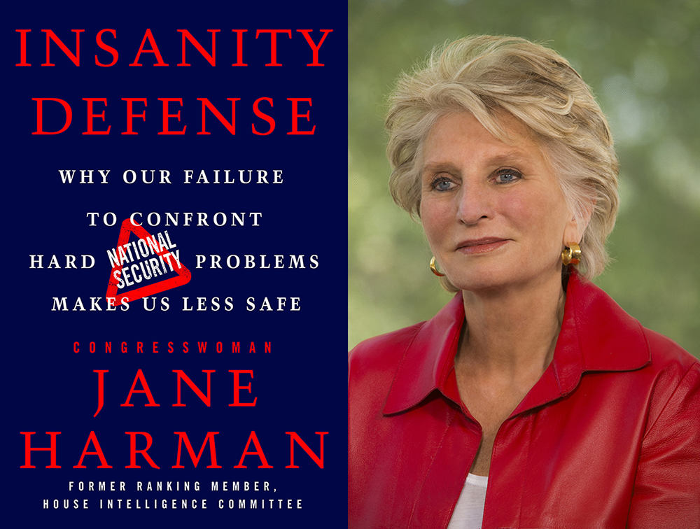 Insanity Defense: Why Our Failure to Confront Hard National Security Problems Makes Us Less Safe