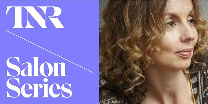 TNR Salon Series With Frances Wilson