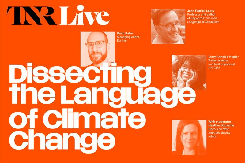 TNR Live: Dissecting the Language of Climate Change