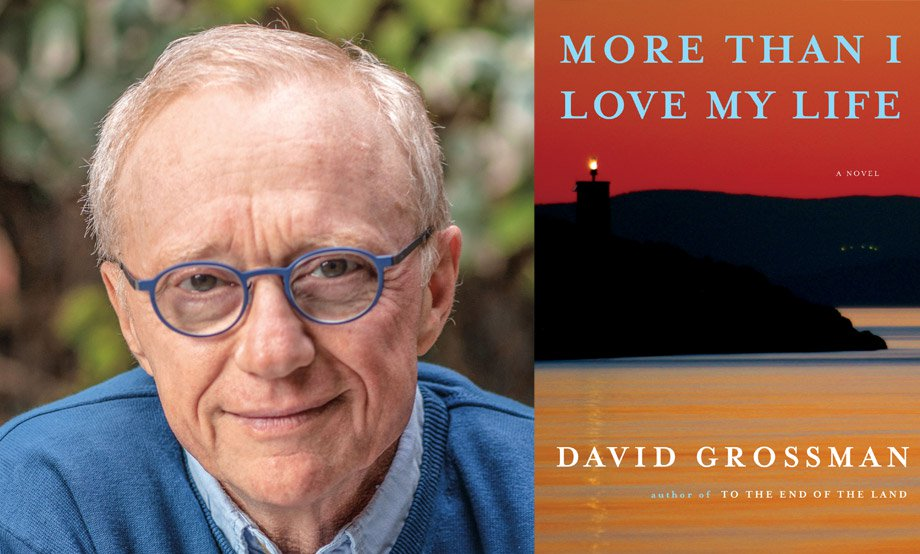 David Grossman: More Than I Love My Life