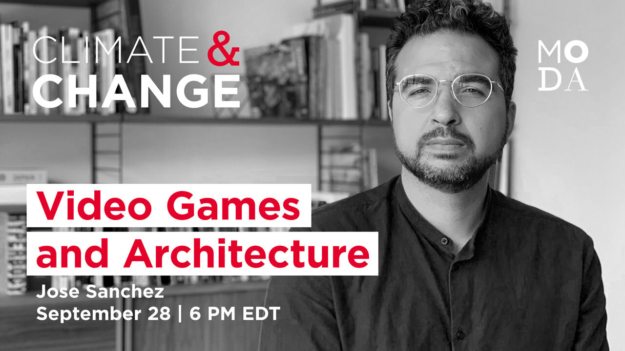 Climate & Change: Video Games and Architecture
