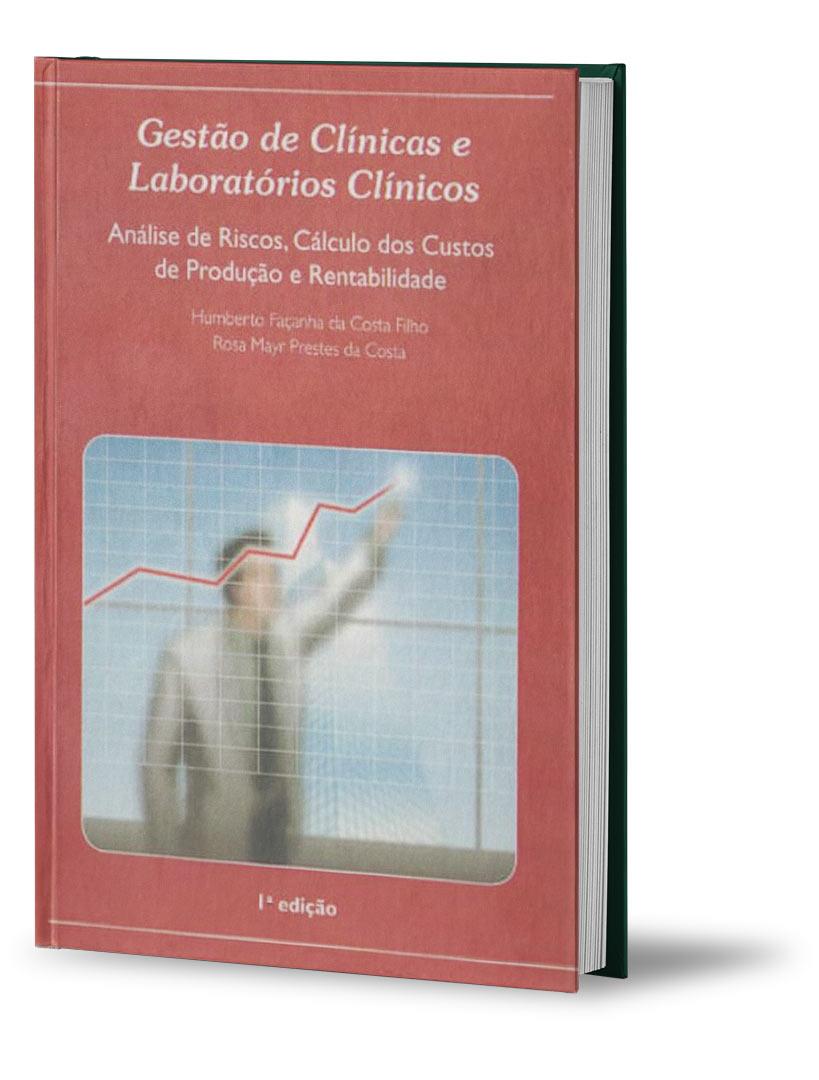 Livro Gestão de Clínicas e Laboratórios Clínicos