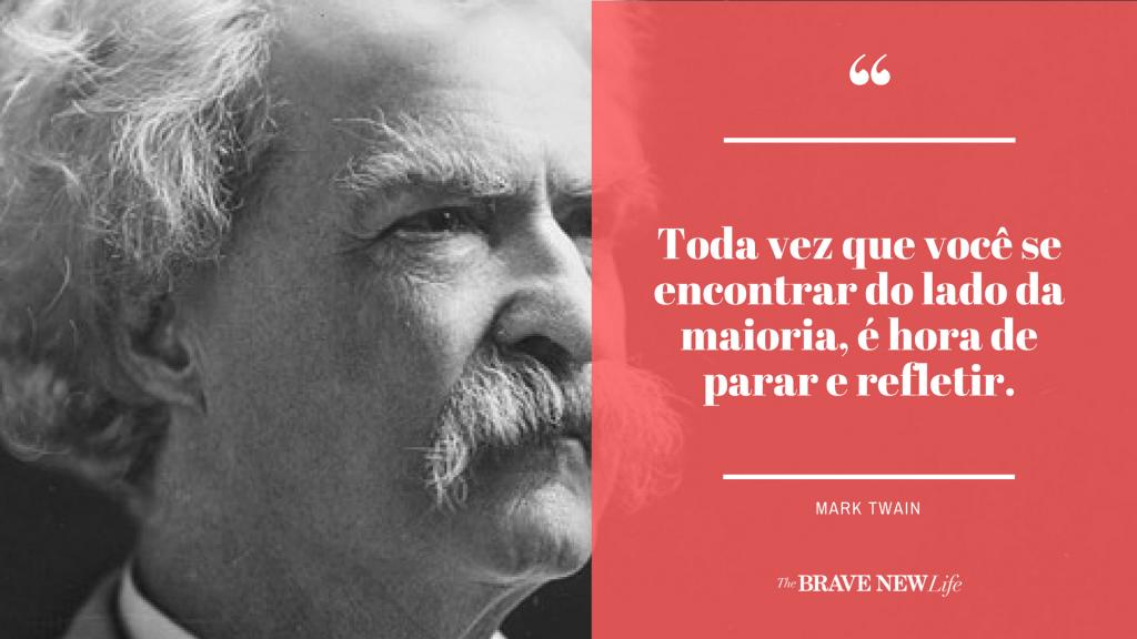 Mark Twain The Brave New Life