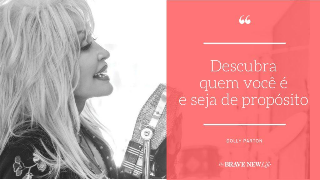 Dolly Parton The Brave New Life Gisele Medeiros