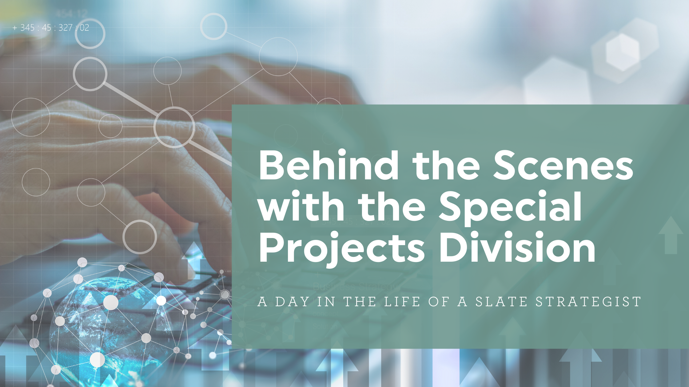 Behind the Scenes with the Special Projects Division