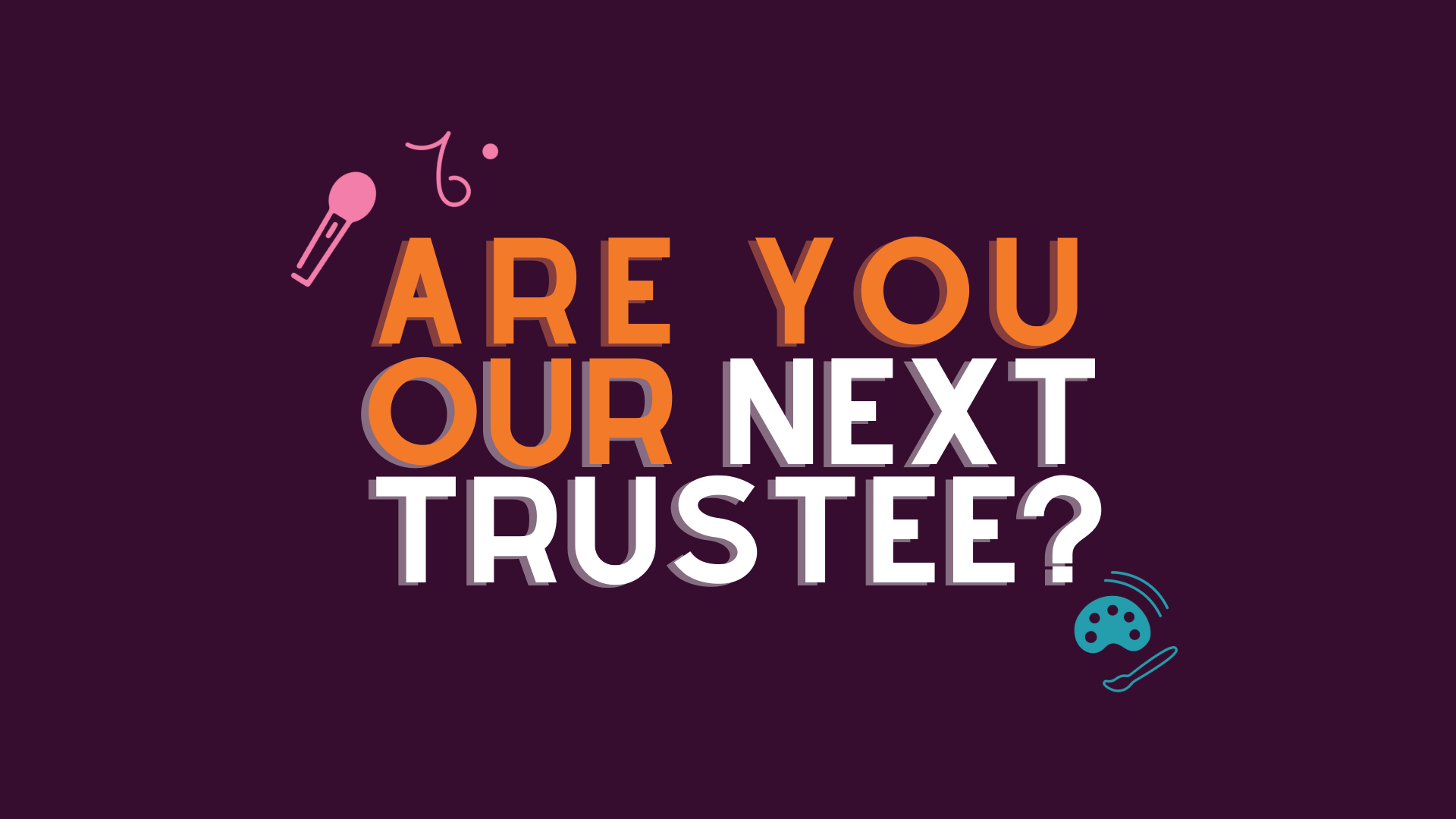 We're recruiting new trustees!