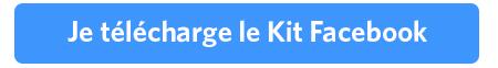 Je télécharge le Kit Facebook