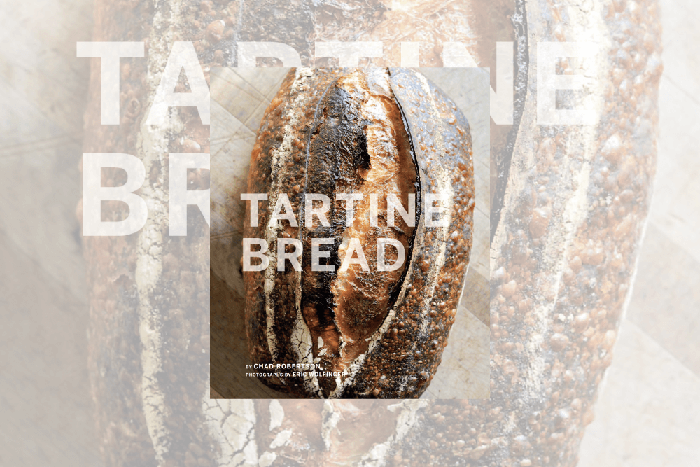 Tartine Bread Cookbook Review
