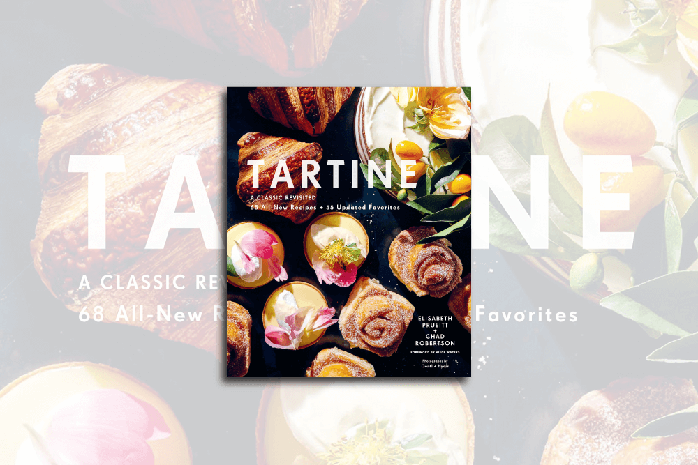 Tartine: A Classic Revisited Coobook Review