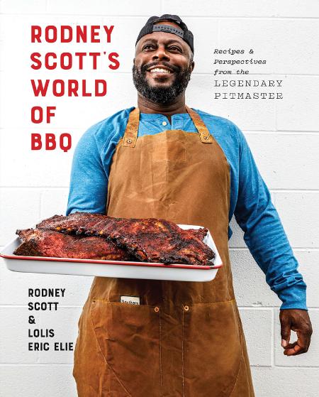 Rodney Scott's World of BBQ Cookbook