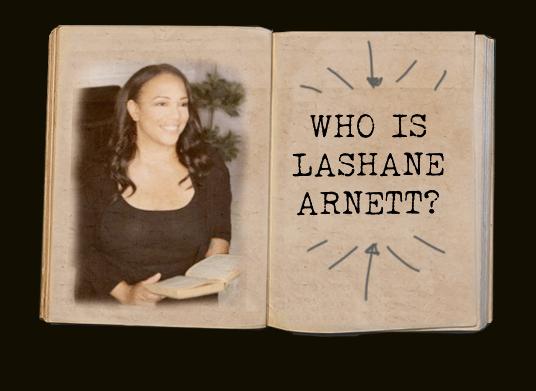 Who is LaShane Arnett?