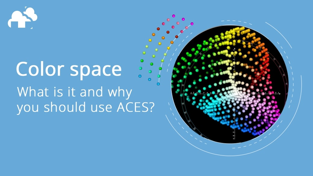 What is color space and why you should use ACES