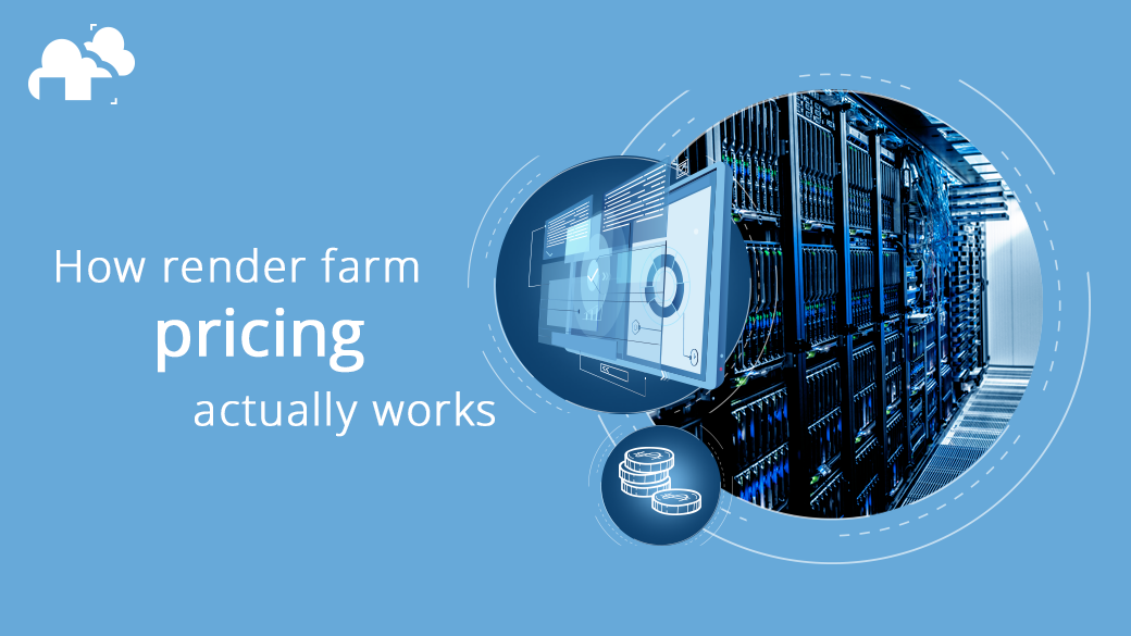How render farm pricing actually works