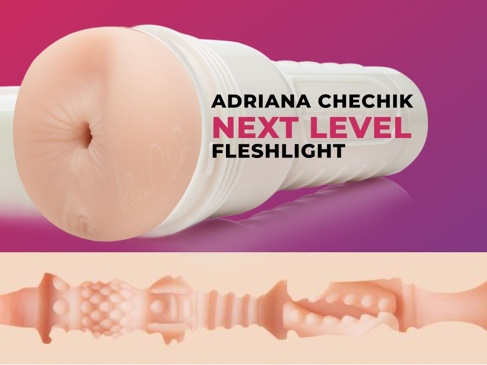 Adriana Chechik Next Level Fleshlight texture