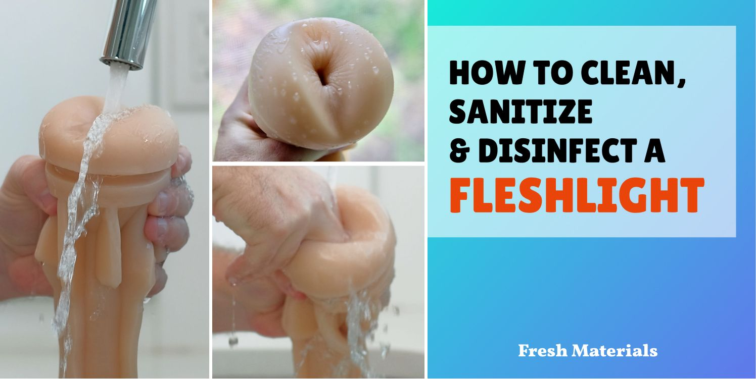 How to clean, sanitize, disinfect a Fleshlight