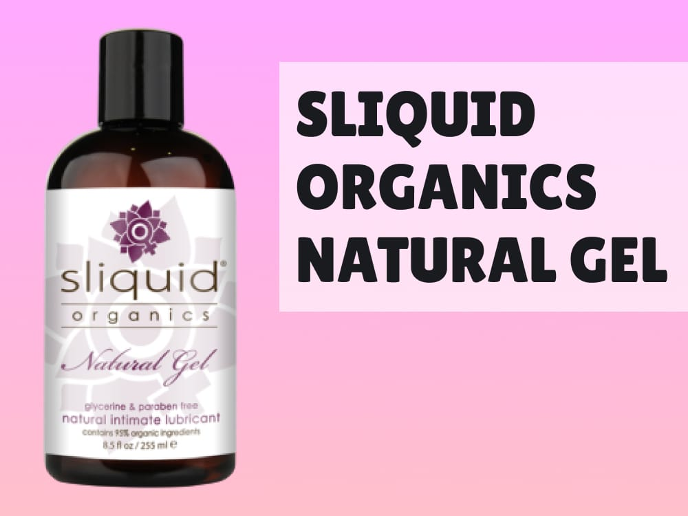 Sliquid Organics Natural Gel Review