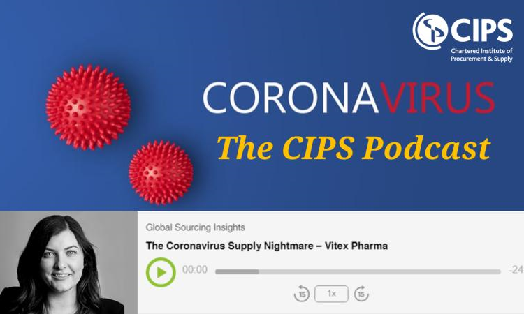 Vitex Pharmaceuticals' Chief Procurement Officer, Lucie Chami, discusses the impact of Coronavirus on procurement via Podcast on Chartered Institute of Procurement and Supply