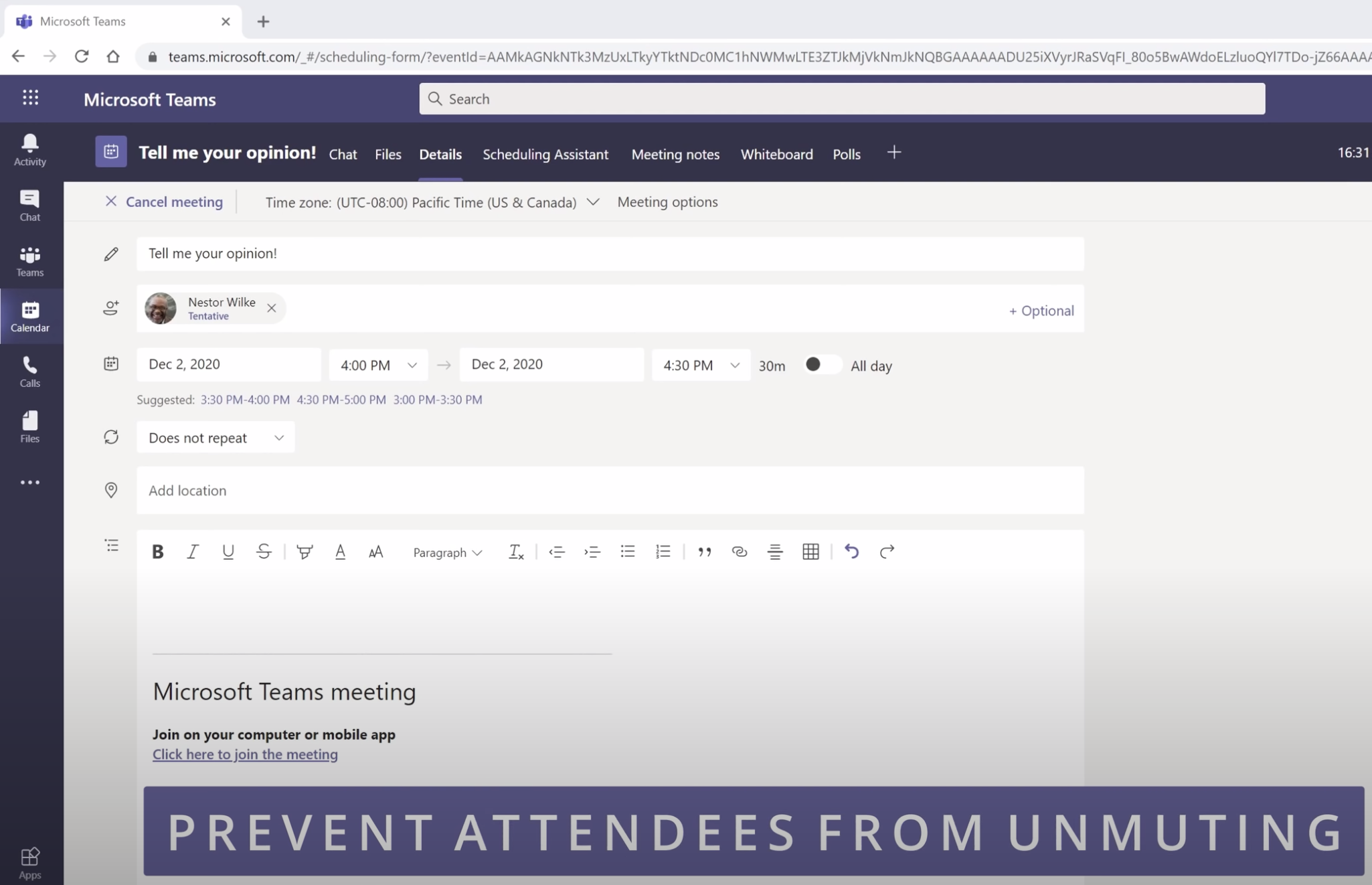 You can prevent attendees from unmuting themselves.