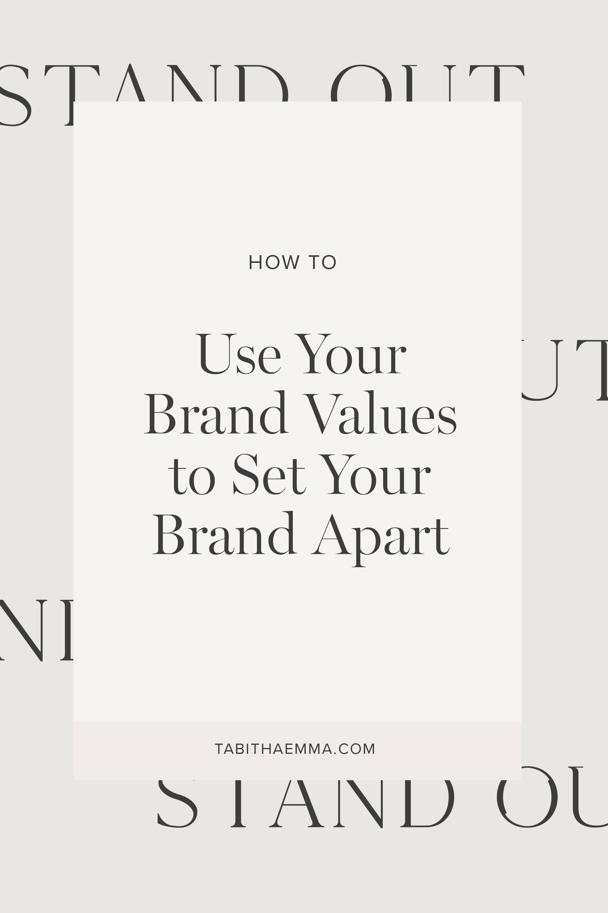 use brand values to set your brand apart
