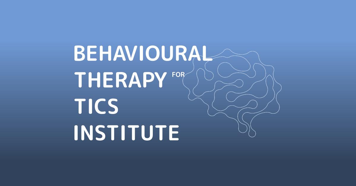 Behavioural Therapy for Tics Institute (BTTI)