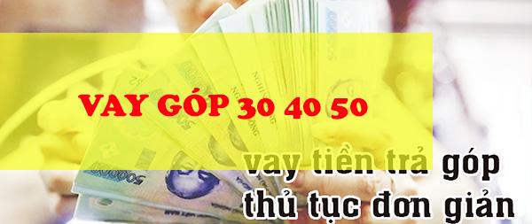 vay-tra-gop-30-40-50-ngay