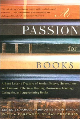 A Passion for Books: A Book Lover's Treasury of Stories. . .