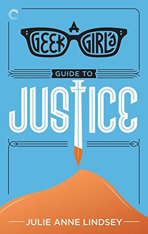 A Geek Girl's Guide to Justice (The Geek Girl Mysteries #3)