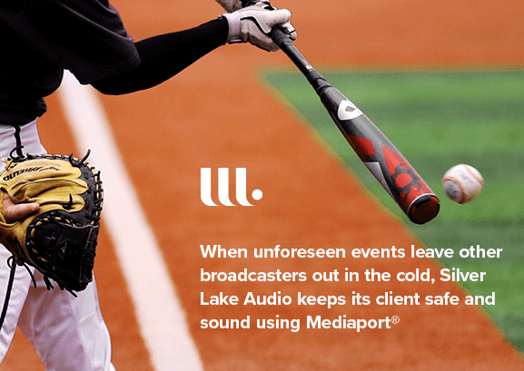 When unforeseen events leave other broadcasters out in the cold, Silver Lake Audio keeps its client safe and sound using Mediaport®
