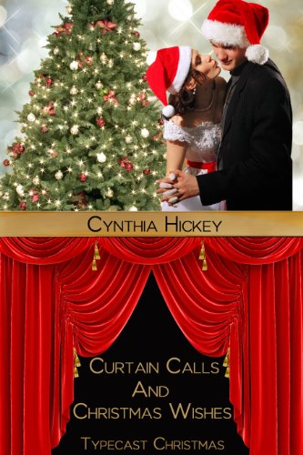 Curtain Calls and Christmas Wishes