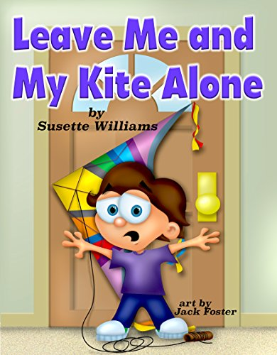 Leave Me and My Kite Alone
