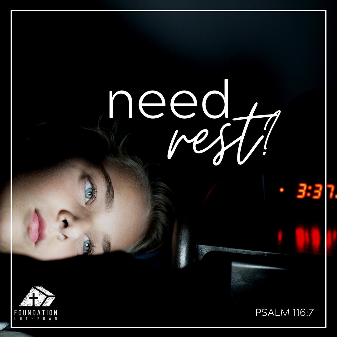 Need Rest?