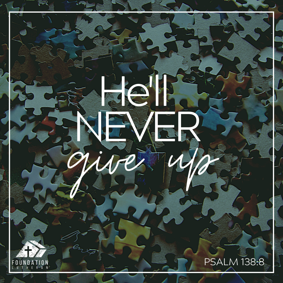 He'll Never Give Up