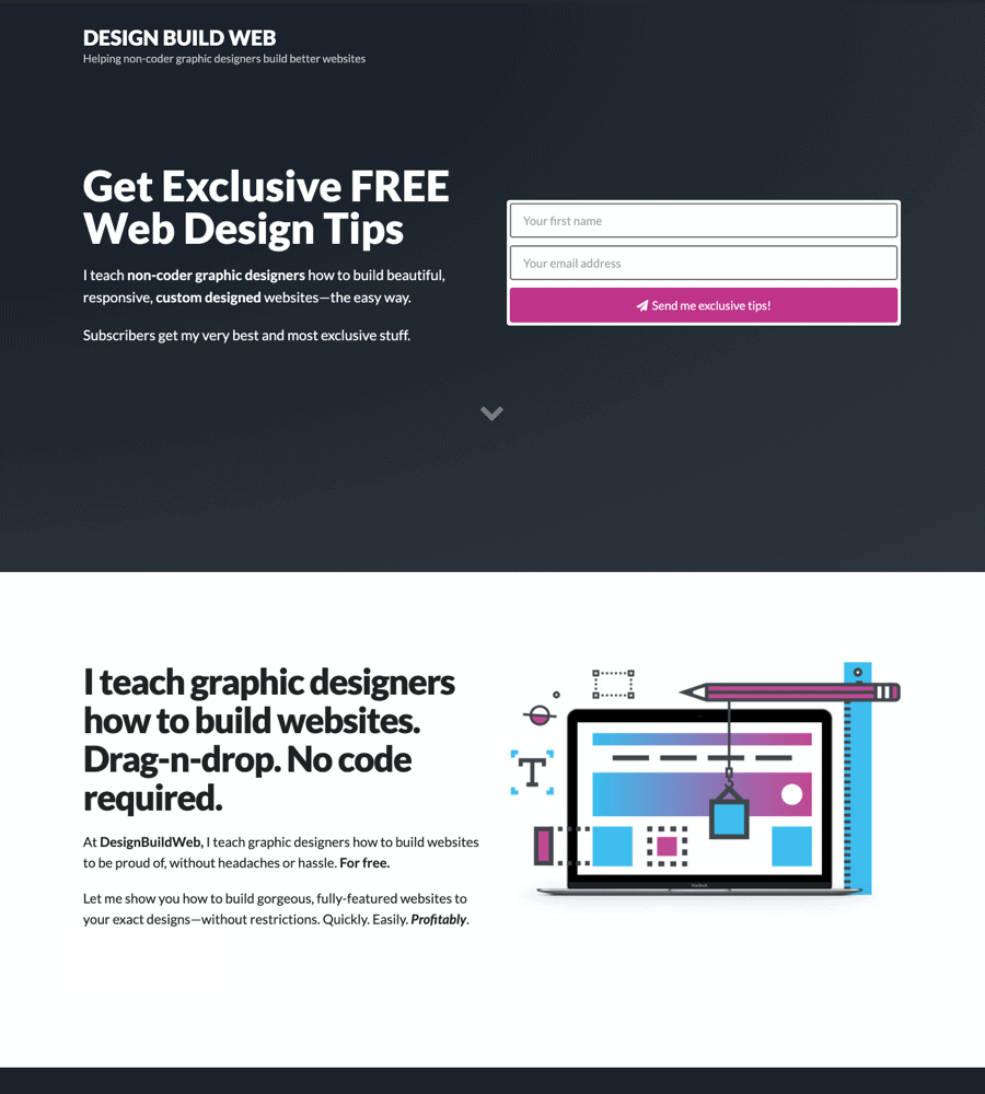 The first Design Build Web home page. Basically just a sign-up form: 'Get free web design tips'.