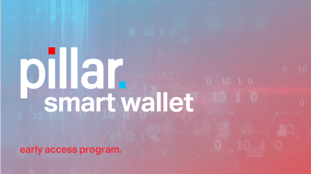 Pillar Smart Wallet — get early access!