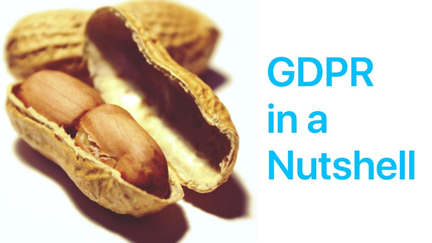 GDPR in a Nutshell