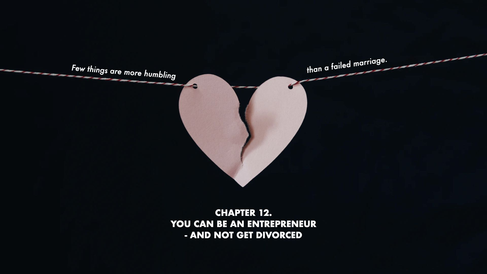 You Can Be An Entrepreneur And Not Get Divorced