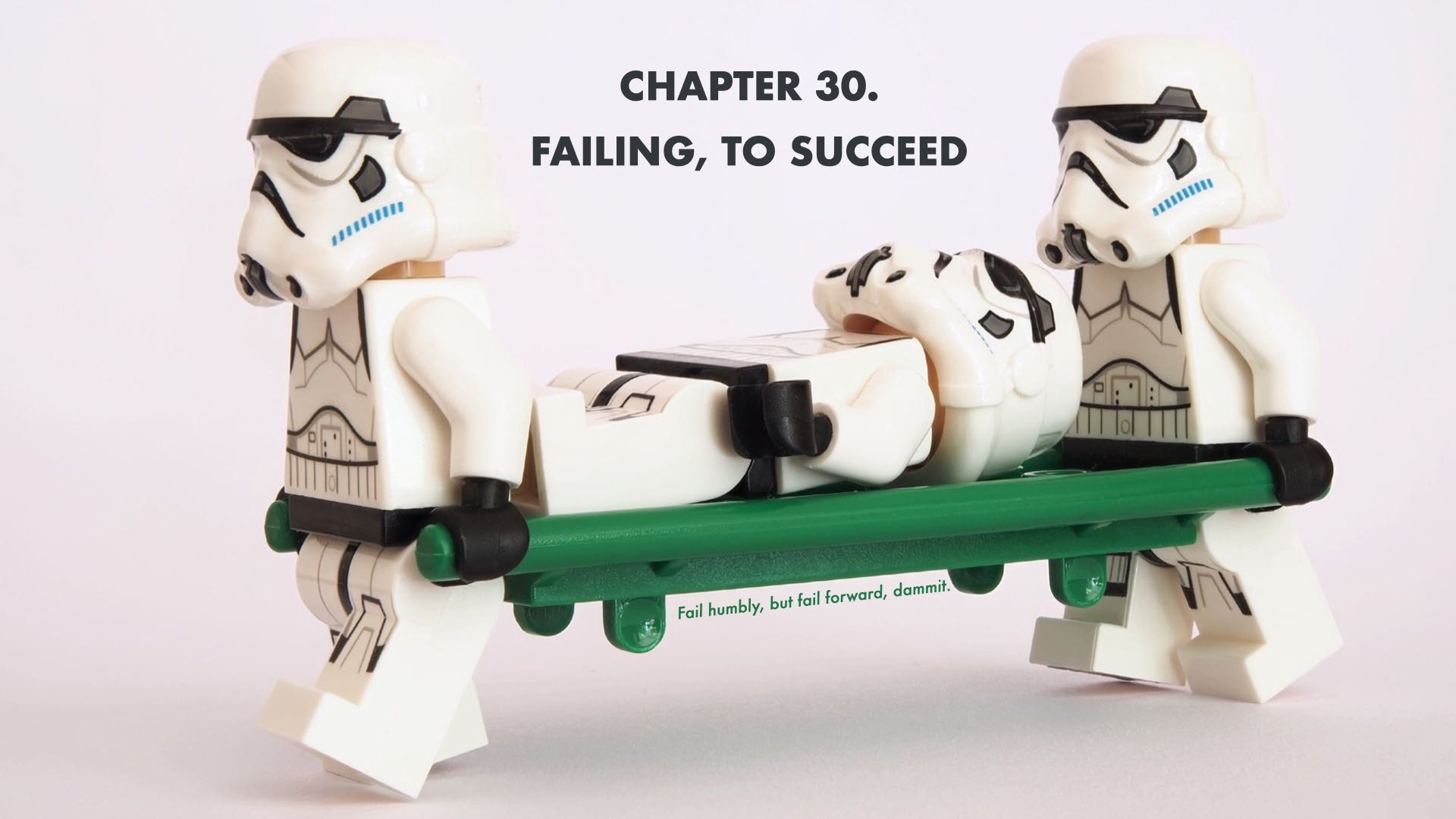 Failing, To Succeed